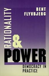 Rationality and Power: Democracy in Practice - Flyvbjerg, Bent / Sampson, Steven