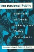 The Rational Public Rational Public Rational Public: Fifty Years of Trends in Americans' Policy Preferences Fifty Years of Trends in Americans' Policy