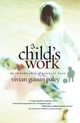 Child's Work - Vivian Gussin Paley