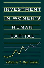 Investment in Women's Human Capital - Schultz, T. Paul