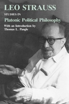 Studies in Platonic Political Philosophy - Strauss, Leo