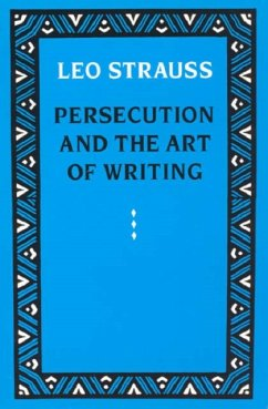 Persecution and the Art of Writing - Strauss, Leo