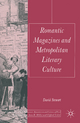 Romantic Magazines and Metropolitan Literary Culture - David Stewart