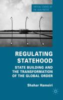 Regulating Statehood: State Building and the Transformation of the Global Order