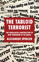Tabloid Terrorist - Alexander Spencer