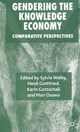 Gendering the Knowledge Economy - Sylvia Walby; Heidi Gottfried; Karin Gottschall; Mari Osawa