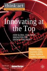 Innovating at the Top - Roland Berger, Soumitra Dutta, Tobias Raffel