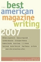 The Best American Magazine Writing - The American Society of Magazine Editors