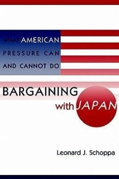 Bargaining with Japan: What American Pressure Can and Cannot Do - Schoppa, Leonard D.