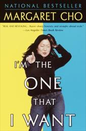 I'm the One That I Want - Cho, Margaret