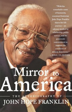Mirror to America: The Autobiography of John Hope Franklin - Franklin, John Hope