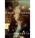 Palm-Of-The-Hand Stories - Yasunari Kawabata