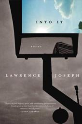 Into It: Poems - Joseph, Lawrence