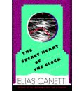 The Secret Heart of the Clock - Professor Elias Canetti