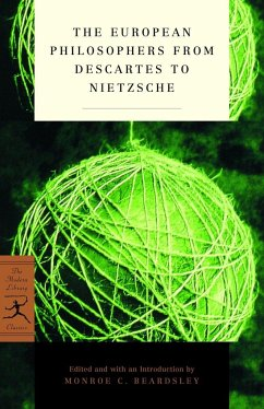 The European Philosophers from Descartes to Nietzsche - Herausgeber: Beardsley, Monroe