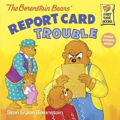 The Berenstain Bears: Report Card Trouble - Berenstain, Stan Berenstain, Jan