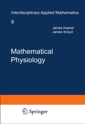 Keener, James;Sneyd, James: Mathematical Physiology. 2 vols.