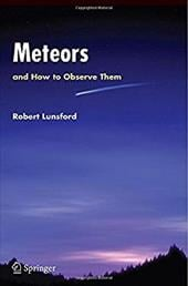 Meteors and How to Observe Them - Lunsford, Robert