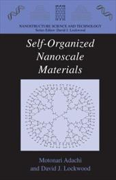 Self-Organized Nanoscale Materials - Adachi, Motonari / Lockwood, David J.