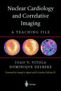 Nuclear Cardiology and Correlative Imaging: A Teaching File