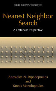 Nearest Neighbor Search: A Database Perspective - Apostolos N. Papadopoulos