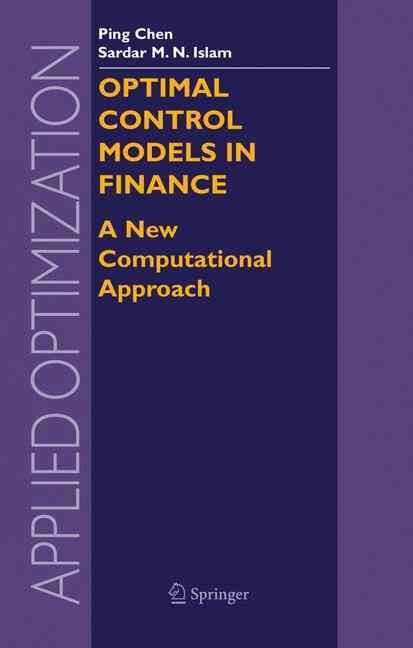 Optimal Control Models in Finance - Ping Chen