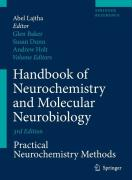 Handbook of Neurochemistry and Molecular Neurobiology: Practical Neurochemistry Methods