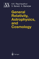 General Relativity, Astrophysics and Cosmology - A. K. Raychaudhuri; S. Banerji; A. Banerjee