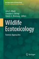 Wildlife Ecotoxicology - John E. Elliott; Christine A. Bishop; Christy Morrissey