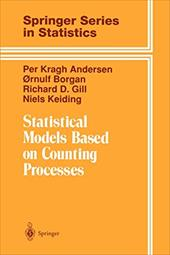 Statistical Models Based on Counting Processes - Andersen, Per K. / Borgan, Ornulf / Gill, Richard D.