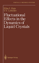 Fluctuational Effects in the Dynamics of Liquid Crystals - E.I. Kats; V.V. Lebedev