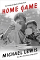 Home Game - Michael Lewis