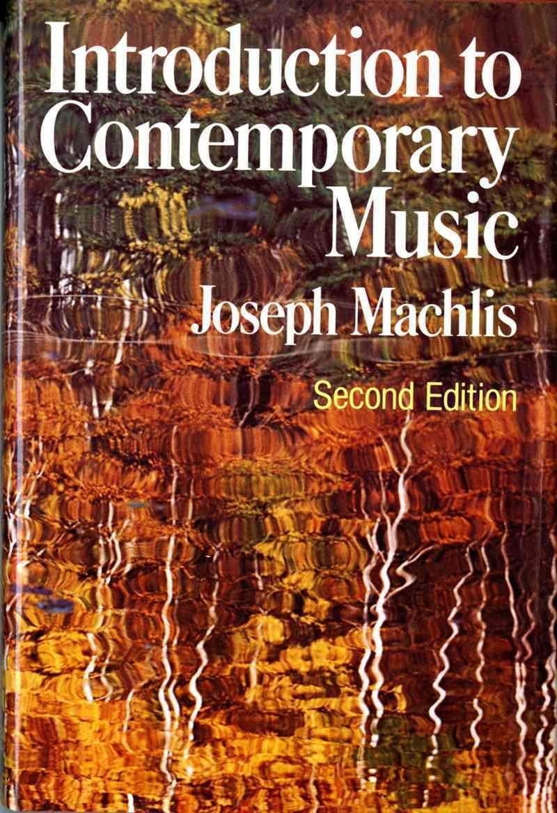 Introduction to Contemporary Music - Joseph Machlis