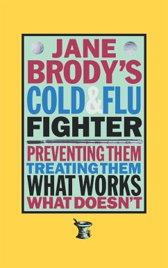 Jane Brody's Cold and Flu Fighter - Brody, Jane