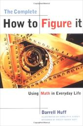 Complete How to Figure It - Huff, Darrell / Kinsey, Carolyn R. / Huff, Kristy Maria