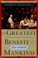 Greatest Benefit to Mankind - Porter