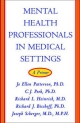 Mental Health Professionals in Medical Settings - Richard J. Bischoff; Richard L. Heinrich; C. J. Peek; Jo Ellen Patterson