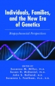 Individuals, Families and the New Era of Genetics - Suzanne M. Miller; Susan H. McDaniel; John S. Rolland; Suzanne L. Feetham