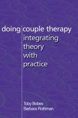 Doing Couple Therapy - Toby Bobes, Barbara Katz Rothman