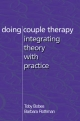 Doing Couple Therapy - Toby Bobes; Barbara Katz Rothman