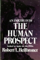 Inquiry into the Human Prospect - Robert L. Heilbroner