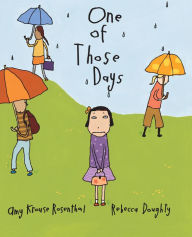 One Of Those Days - Amy Krouse Rosenthal