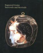 Engraved Gems: Survivals and Revivals