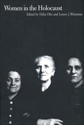 Women in the Holocaust - Ofer, Dalia / Weitzman, Lenore J.