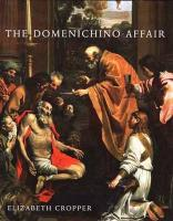 The Domenichino Affair: Novelty, Imitation, and Theft in Seventeenth-Century Rome