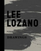 Lee Lozano - Barry Rosen; Jaap van Liere