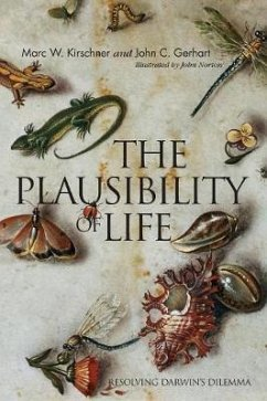 The Plausibility of Life - Kirschner, Marc W.; Gerhart, John C.