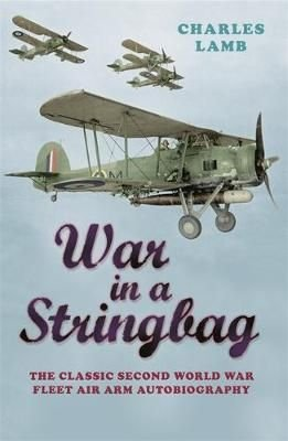 War in a Stringbag - Charles Lamb