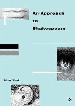 Approach to Shakespeare - West, Gilian