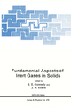 Fundamental Aspects of Inert Gases in Solids - S. E. Donnelly; J. H. Evans